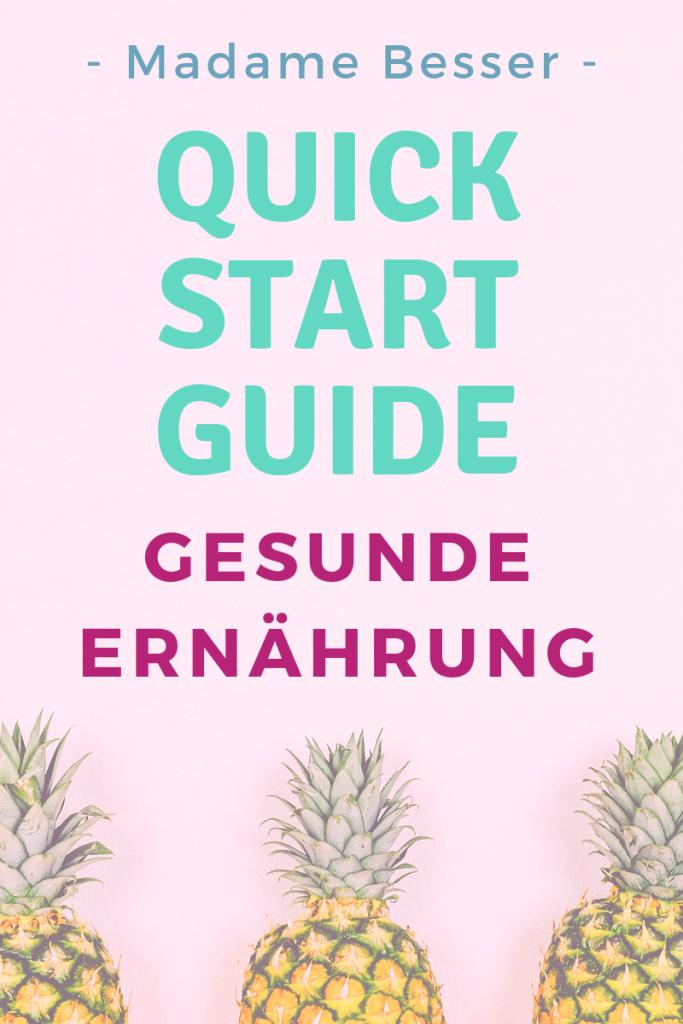 Quick Start Guide gesunde Ernährung
